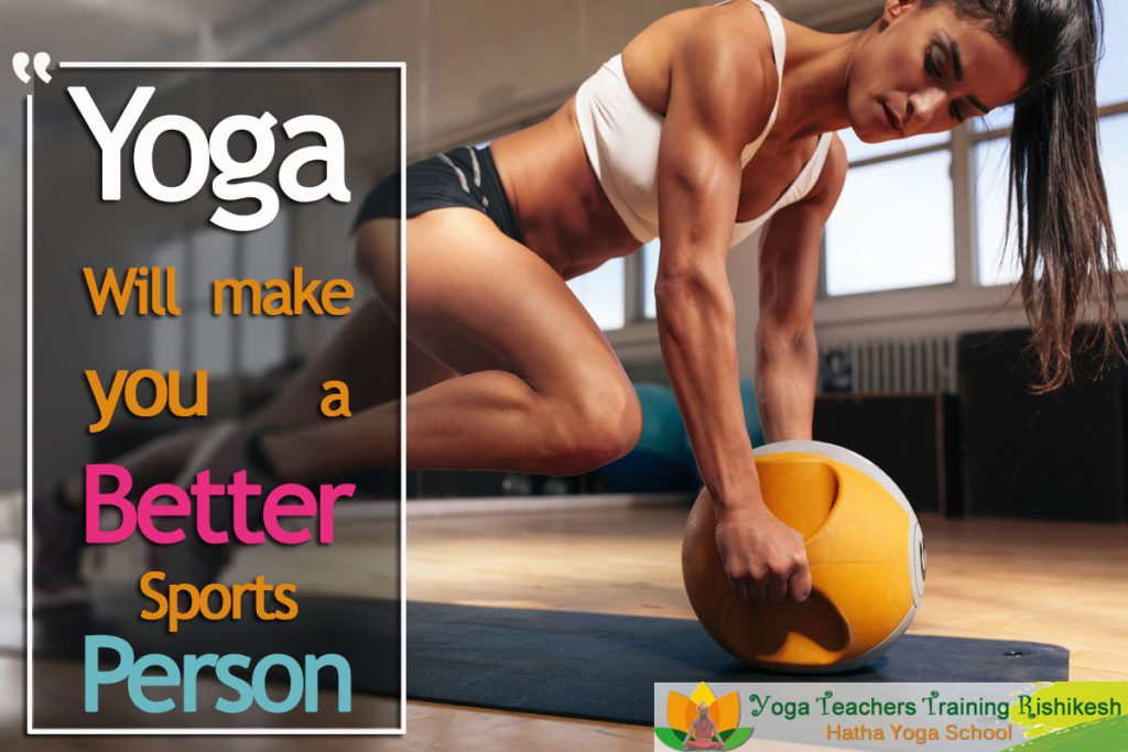 yoga will make you a better sports person